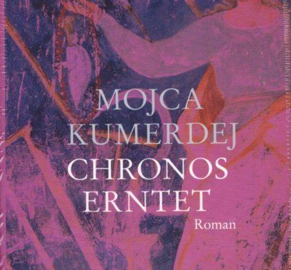 Mojca Kumerdej: Chronos erntet