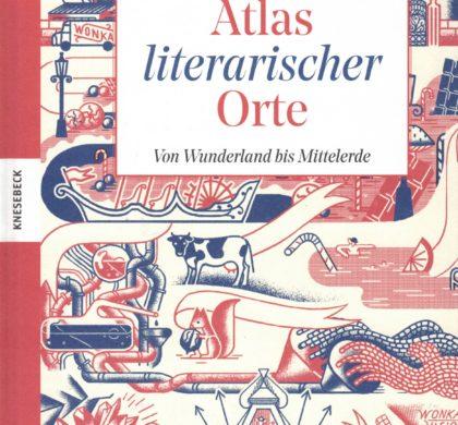 Atlas literarischer Orte …