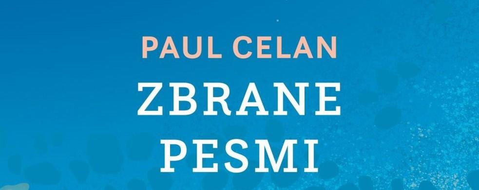 Paul Celan: Zbrane pesmi (slo./nem.)
