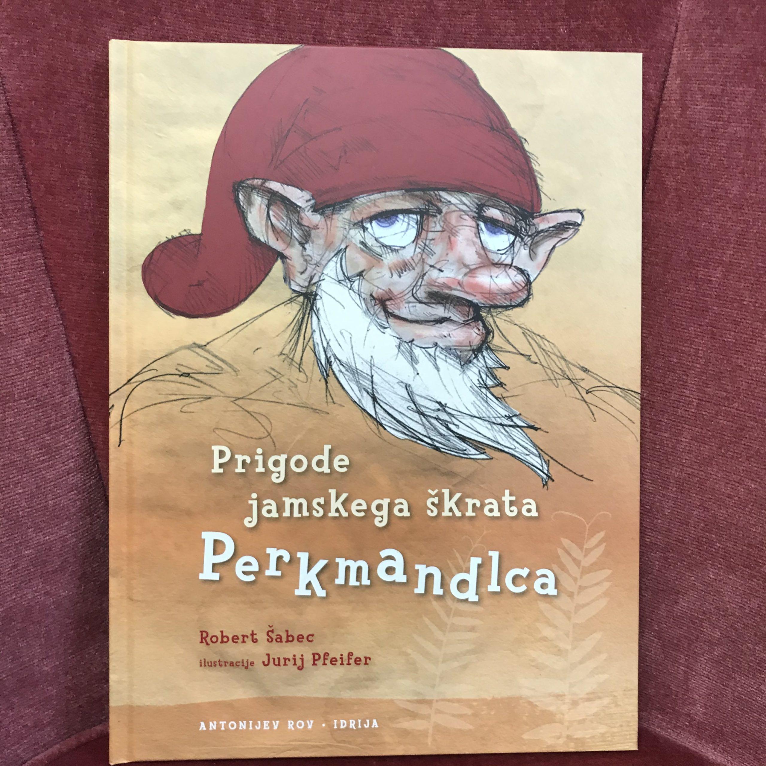Prigode jamskega škrata Perkmandlca