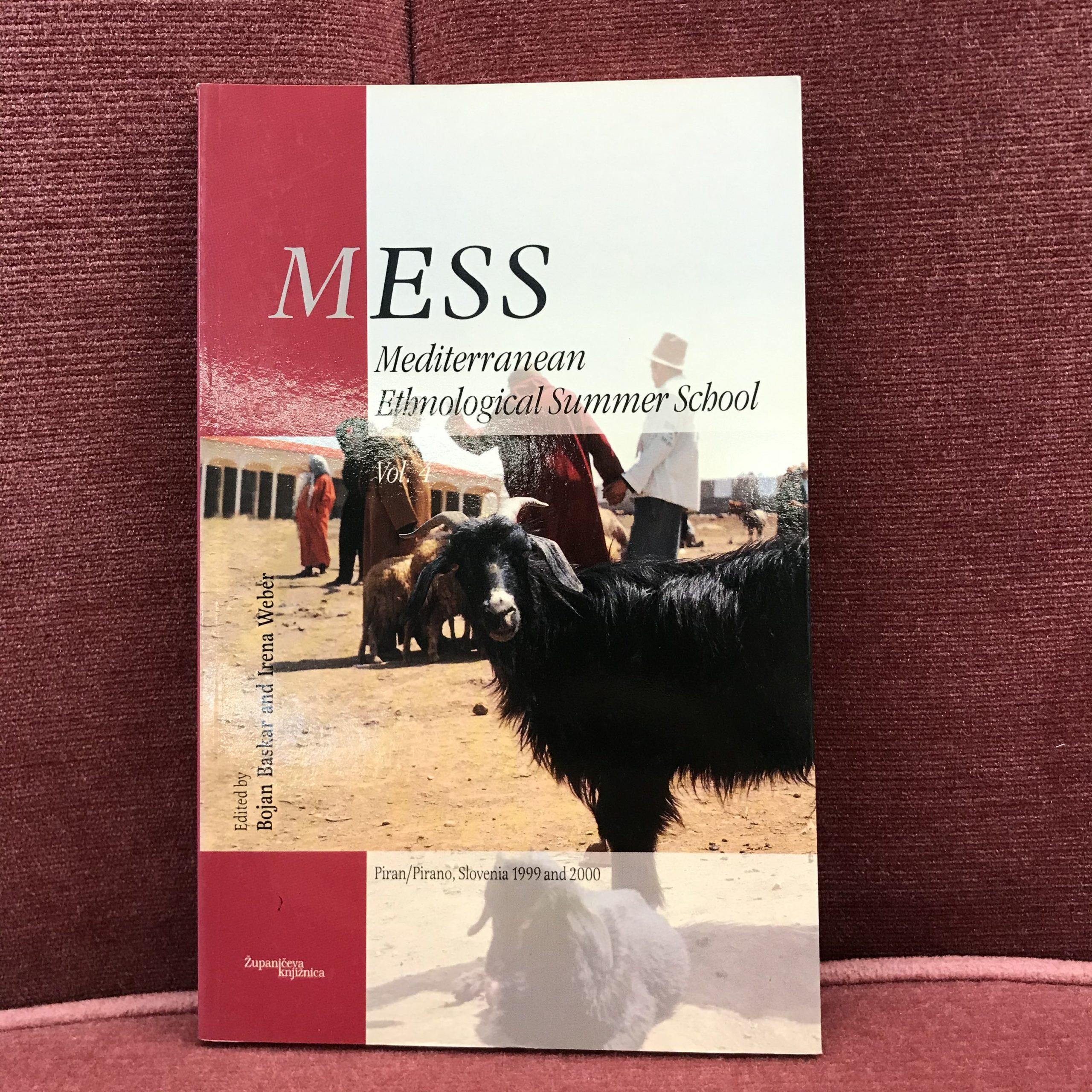 MESS- Mediterranean Ethnological Summer School Vol.4