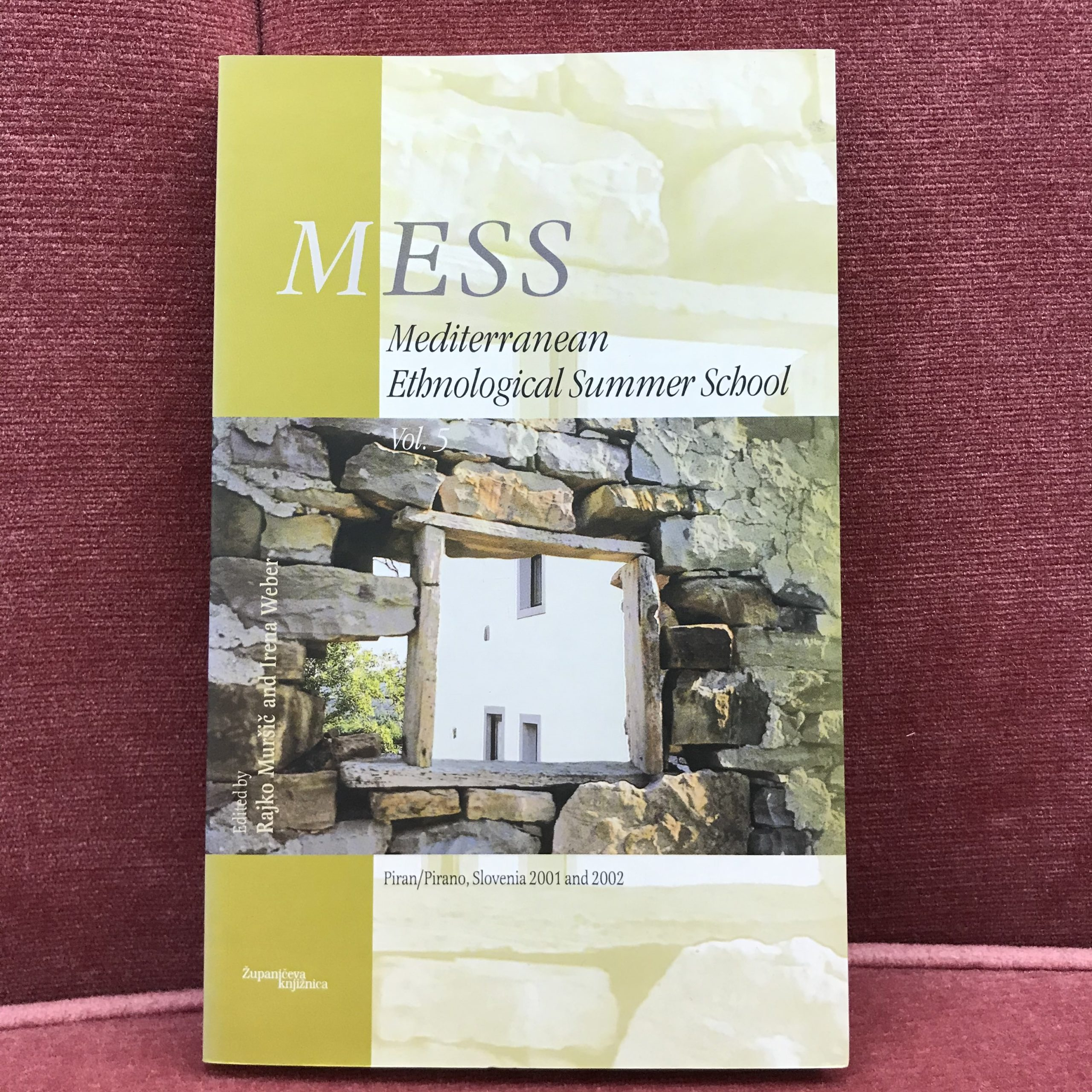 MESS- Mediterranean Ethnological Summer School Vol.5