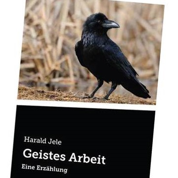 Buchpräsentation. Harald Jele: Geistes Arbeit