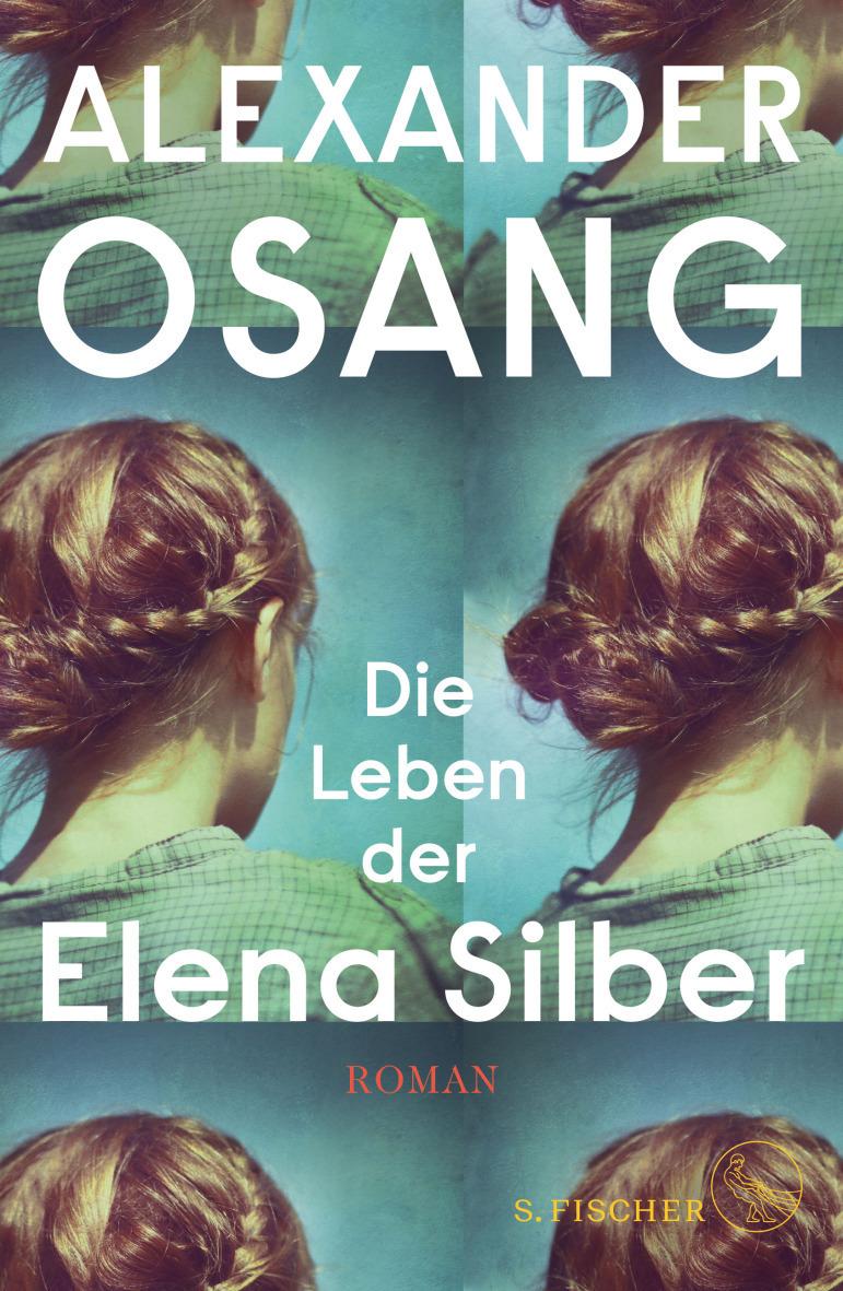 Buchempfehlung: Die Leben der Elena Silber von Alexander Osang