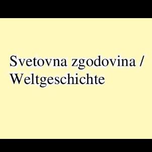 Svetovna zgodovina / Weltgeschichte