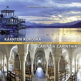 Kärnten vielseitig / Pestra Koroška / Carinzia versatile / Carinthia diverse