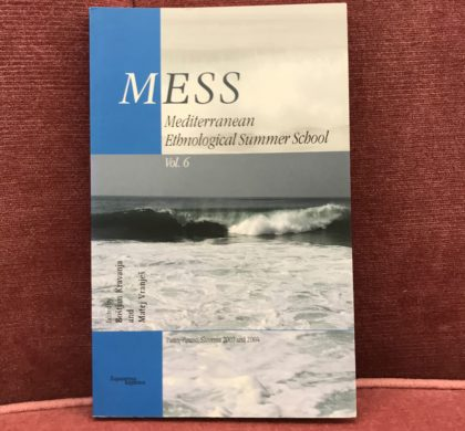 MESS- Mediterranean Ethnological Summer School Vol.6